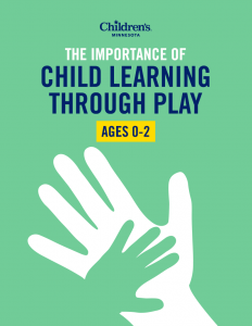 The importance of child learning through play ages 0-2